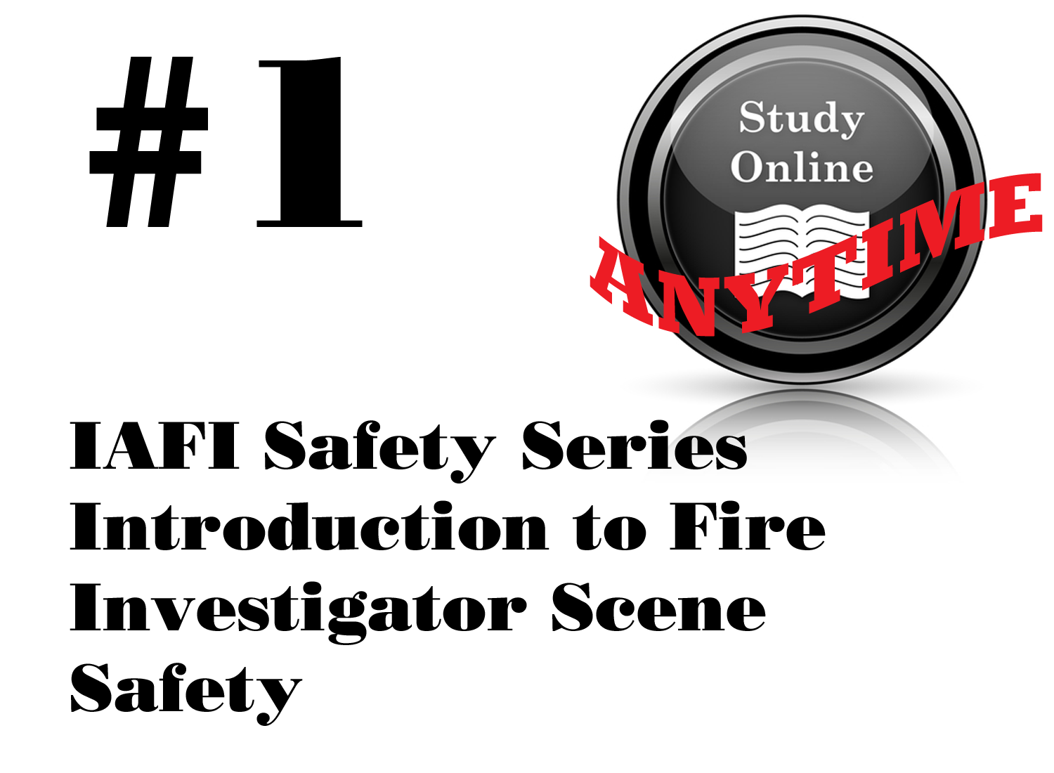 Fire Scene Safety